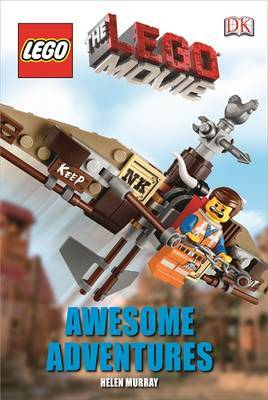 Awesome Adventures (The LEGO Movie Dk Reader Level 2)