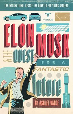 Elon Musk (Young Reader's Edition)
