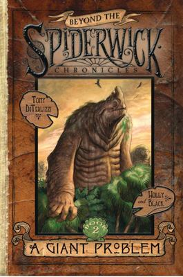 A Giant Problem (Beyond The Spiderwick Chronicles #2)