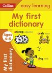 Collins My First Dictionary Ages 4-5: Collins Easy Learning Preschool