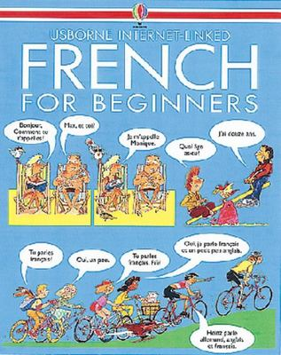 Usborne French for Beginners (Internet-Linked Book & CD)