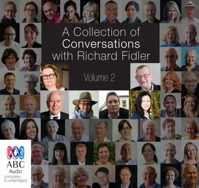 A Collection of Conversations with Richard Fidler #2 audio cd