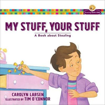 My Stuff, Your StuffA Book about Stealing by Carolyn Ln | Epic ... on