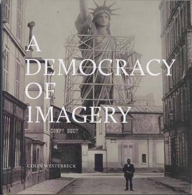 Colin Westerbeck - A Democracy of Imagery