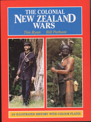 The Colonial New Zealand Wars