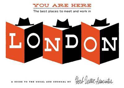 You are Here: The Best Places to Meet and Work in London