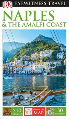 Naples & the Amalfi Coast - DK Eyewitness Travel Guide