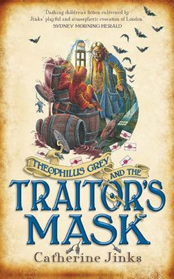 The Traitor's Mask (Theophilus Grey #2)