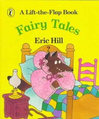 Fairy Tales : A Lift-the-flap Book