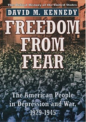Freedom from Fear : The American People in Depression and War, 1929-1945
