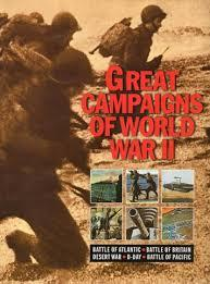 Great Campaigns Of World War 2