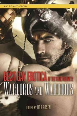 Best Gay Erotica of the Year : Warlords & Warriors