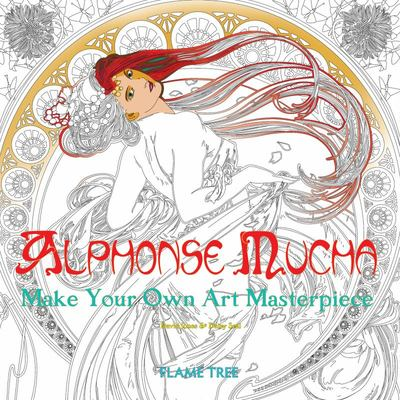 Alphonse Mucha Art Colouring Book : Make Your Own Art Masterpiece