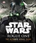Star Wars: Rogue One (Ultimate Visual Guide)