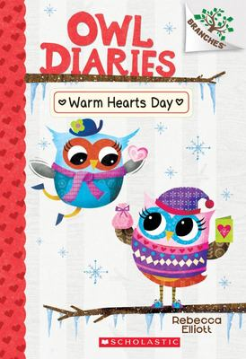 Owl Diaries: Warm Hearts Day (Owl Diaries #5)