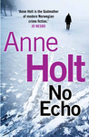 No Echo (Hanne Wilhelmsen Series #6)