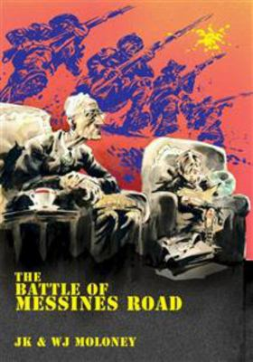 The Battle of Messines Road
