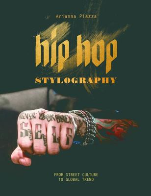 Hip Hop Stylography - Street Style and Culture