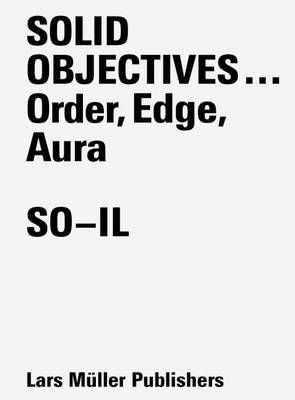 Solid Objectives ... Order, Edge, Aura