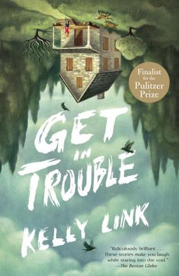 Get in Trouble: Stories