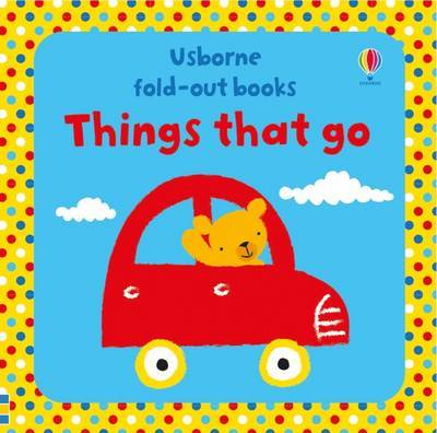 Things That Go (Usborne Fold-Out)