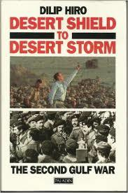Desert Shield to Desert Storm: Second Gulf War