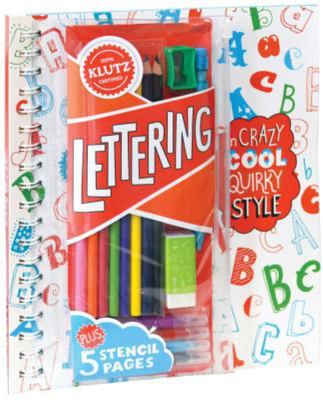 Lettering: In Crazy, Cool, Quirky Style (Klutz)