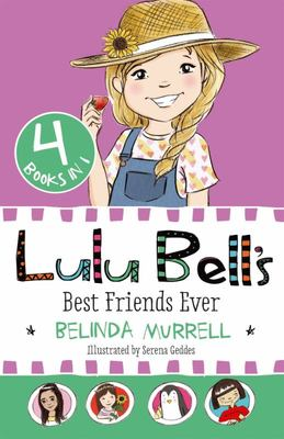 Lulu Bell's Best Friends Ever (#14)