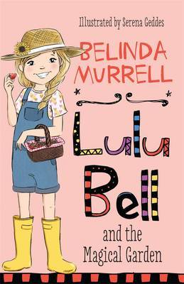 Lulu Bell and the Magical Garden (#12)
