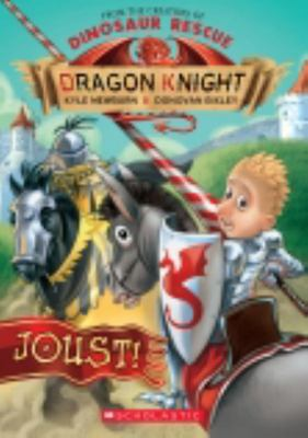 Joust! (Dragon Knight #5)