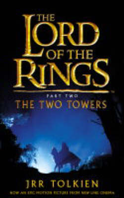 The Lord of the Rings Part Two: The Two Towers