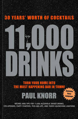 11,000 Drinks: 30 Years Worth of Cocktails