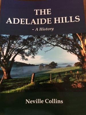 The Adelaide Hills: A History