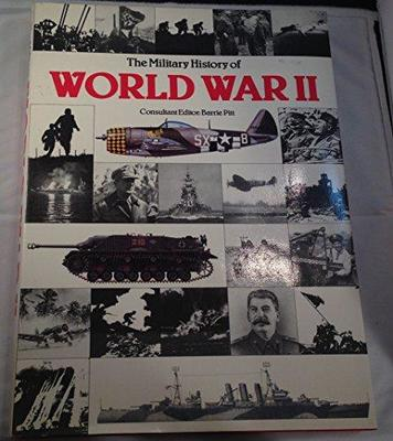 The Military History of World War II