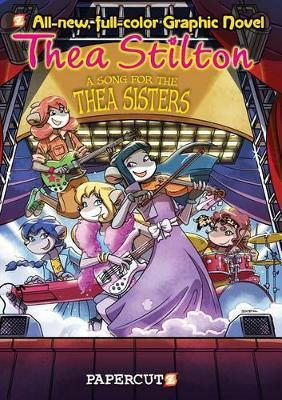A Song for the Thea Sisters (Thea Stilton Graphic Novels #7)