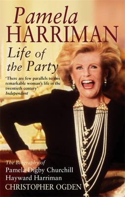 Pamela Harriman : Life of the Party