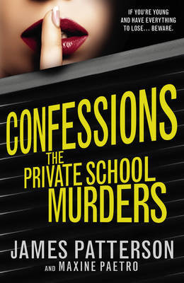 The Private School Murders (Confessions #2)