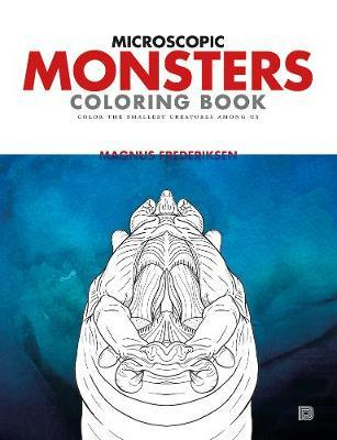 Microscopic Monsters: Color the Smallest Creatures Among Us