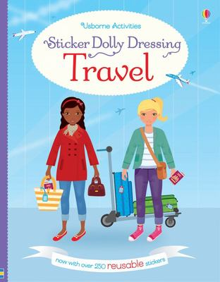 Travel (Usborne Sticker Dolly Dressing)
