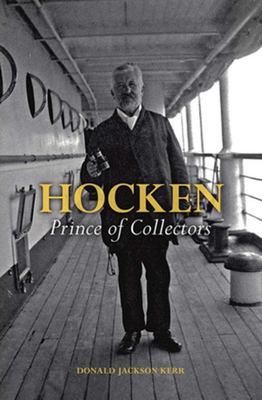 Hocken: Prince of Collectors