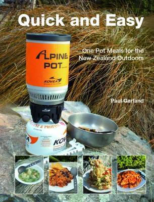 Quick and easy one pot meals for the new zealand outdoors by paul quick and easy one pot meals for the new zealand outdoors forumfinder Choice Image