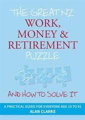 The Great NZ Work, Money & Retirement Puzzle