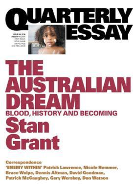 Quarterly Essay 64: The Australian Dream: Blood, History and Becoming