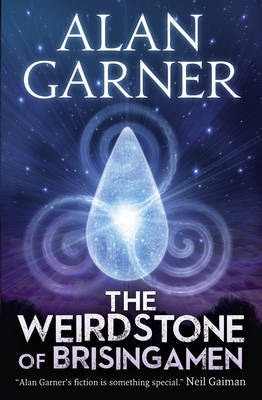 The Weirdstone of Brisingamen (Alderley #1)