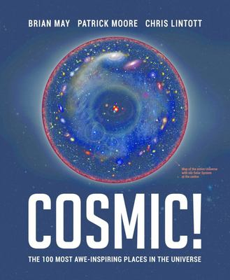 The Cosmic Tourist The 100 Most Awe-Inspiring Places in the Universe