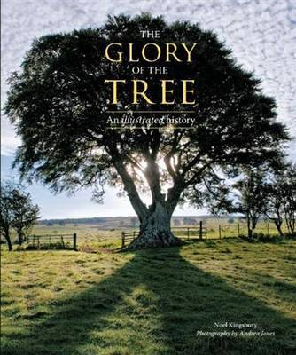 Glory of the Tree: An Illustrated History