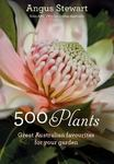 500 Plants: Great Australian Favourites for Your Garden