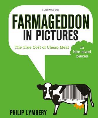 Farmageddon in Pictures: The True Cost of Cheap Meat in Bite-Sized Pieces