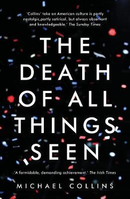 The Death of All Things Seen