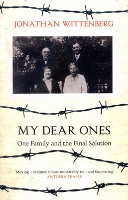 My Dear Ones: One Family and the Final Solution